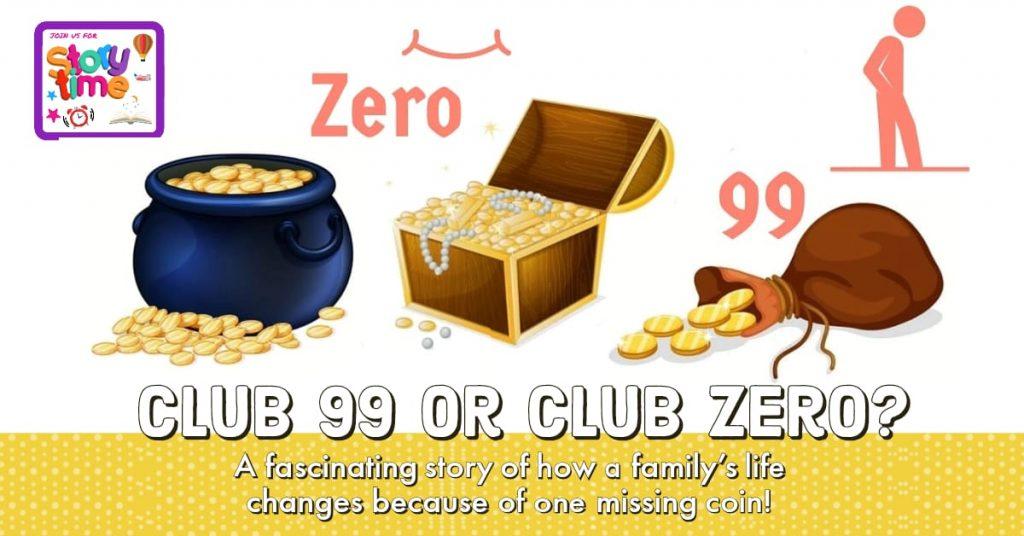 Club 99 or Club Zero