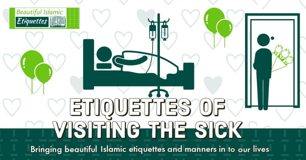 Etiquettes of Visiting the Sick