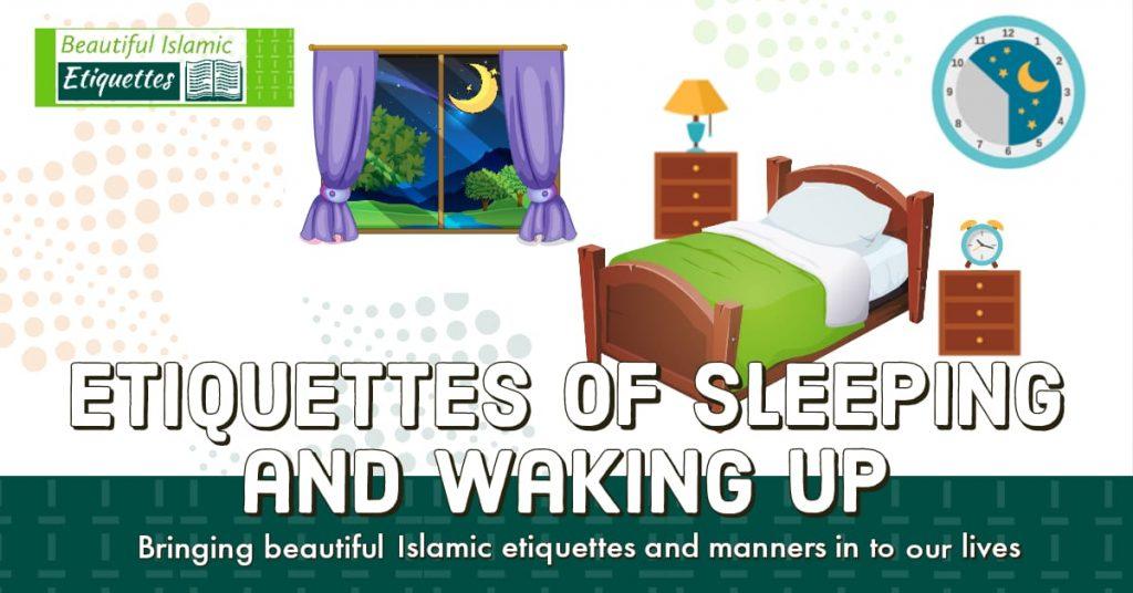Etiquettes of Sleeping and Awakening