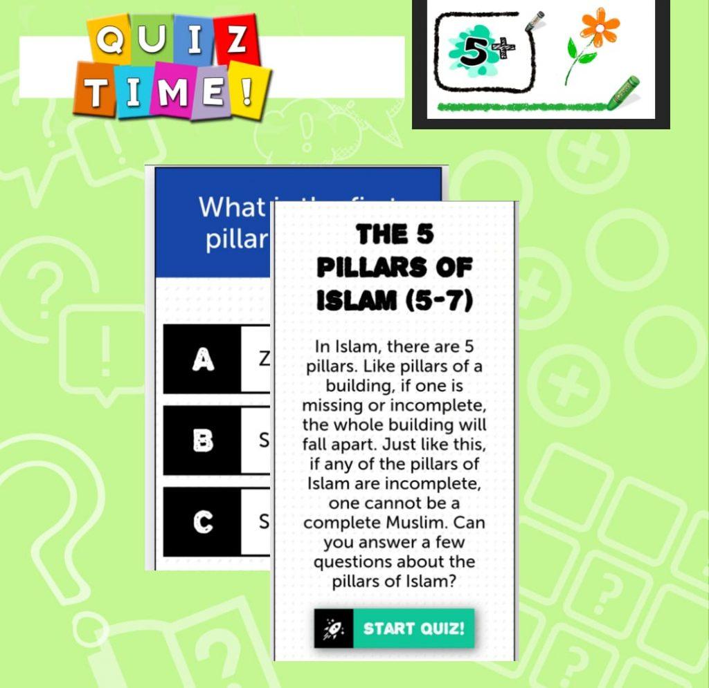 Quiz Time – 5 Pillars 5+