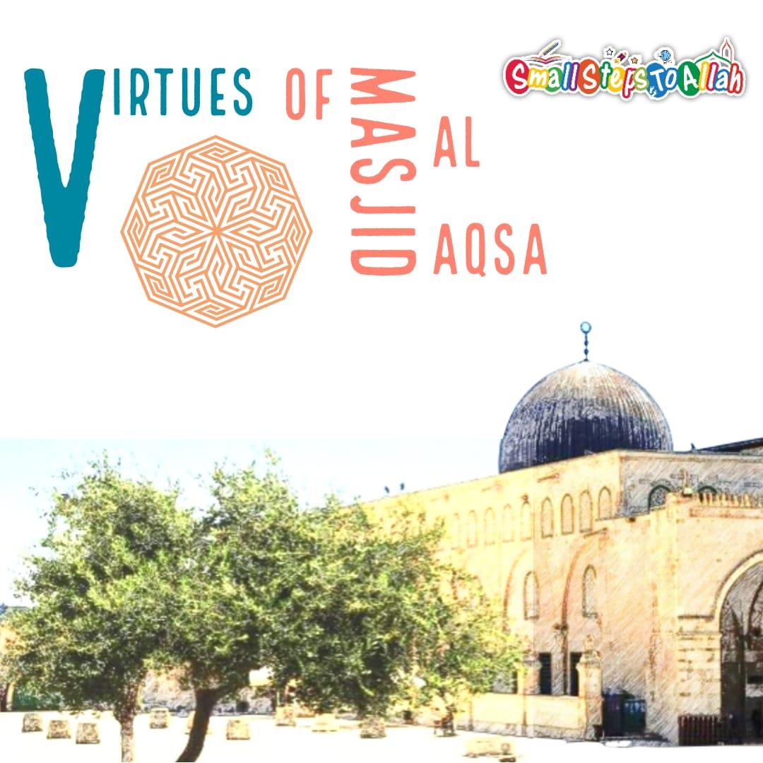 Virtues of Aqsa