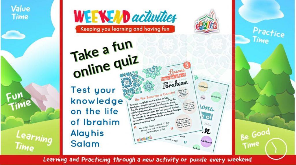 31. Weekend Activity – Quiz – Life of Ibrahim Alayhis Salam